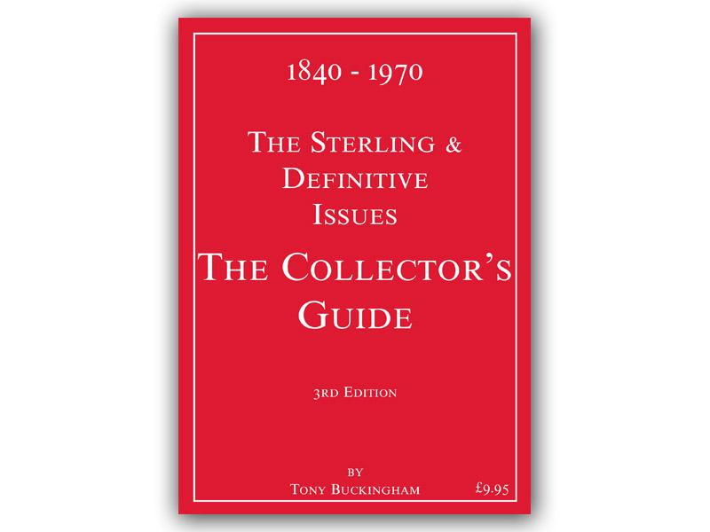 The Sterling and Definitives Issues 1840 - 1970 - 3rd Edition