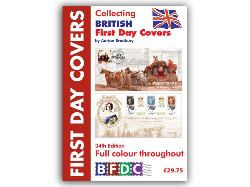 Collecting British First Day Covers - 34th Edition
